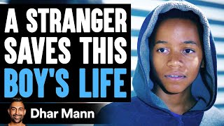 Stranger Saves This Boy's Life What He Does Will Shock You | Dhar Mann