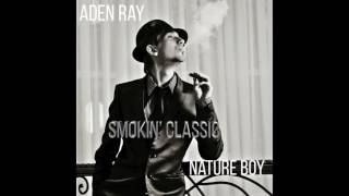 aden-ray-nature-boy-cover-song-nat-king-cole.jpg