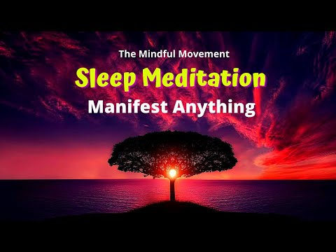 Guided Meditation For Manifesting All You Desire | A Powerful Meditation To Manifest Anything