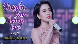 Chuyến Tàu Hoàng Hôn - Như Ý (Quán Quân Solo Cùng Bolero 2018) [MV Official]