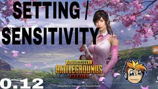 Settings and sensitivity For android  | 0.12.0 latest version |pubg mobile latest setting