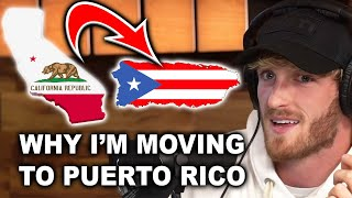 WHY LOGAN PAUL IS MOVING TO PUERTO RICO (FULL VIDEO)