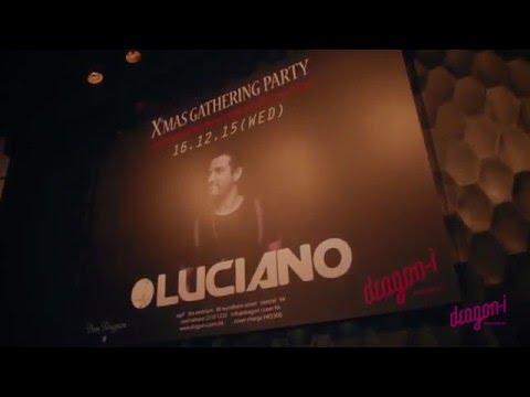 Dragon-i presents : LUCIANO X'mas Gathering Party