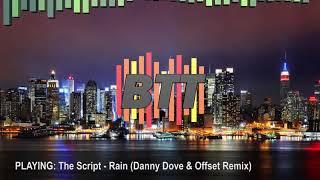 The Script - Rain (Danny Dove & Offset Remix)