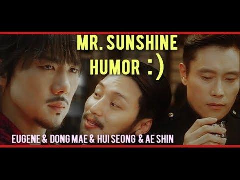 Mr. Sunshine [HUMOR] ☆ Dong mae & Eugene & Hui seong & Ae shin ☆ 미스터 션샤인