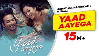 Video Yaad Aayega - Abhay Jodhpurkar - R Naaz