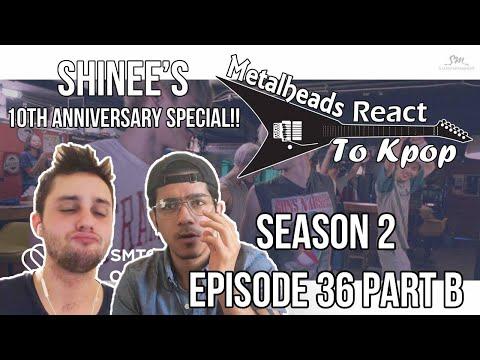 S2 E36 Part B | Metalheads React to Kpop | Shinee's 10th Anniversary Part 2