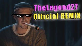 TheLegend27 (Official Remix)