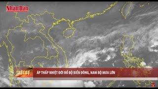 Tin Thời Sự Hôm Nay (22h - 11/12/2016): Áp Thấp Nhiệt Đới Đổ Bộ Biển Đông - Nam Bộ Mưa Lớn