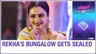 Actress Rekha's bungalow sealed after her security guard t..