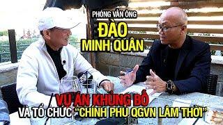 """Ông Đào Minh Quân, tổ chức """"Chính phủ QGVN Lâm thời"""" và vụ án khủng bố"""