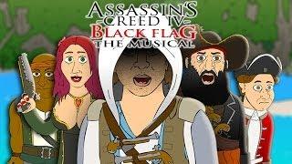 ♪ ASSASSIN'S CREED 4 THE MUSICAL - ACIV Black Flag Parody