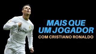 More than a Player, ft. Cristiano Ronaldo