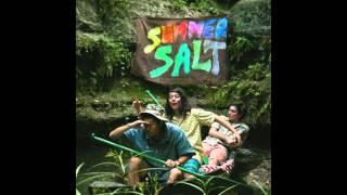 Summer Salt - Give My Heart A Little Break
