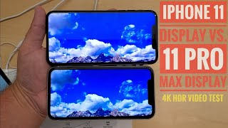 iPhone 11 vs. iPhone 11 Pro Max Displays | 4K HDR Colors Video Comparision