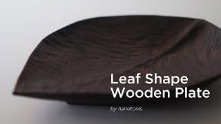 Leaf shape Wooden Plate Wood Carving / 나뭇잎 모양 접시 우드카빙