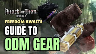 HOW TO USE YOUR ODM GEAR PROPERLY | AoT: Freedom Awaits
