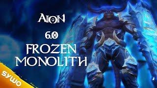 AION 6.0   Frozen Monolith (updated)