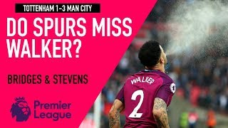Do Spurs miss Walker? | Tottenham 1-3 Man City | Astro SuperSport
