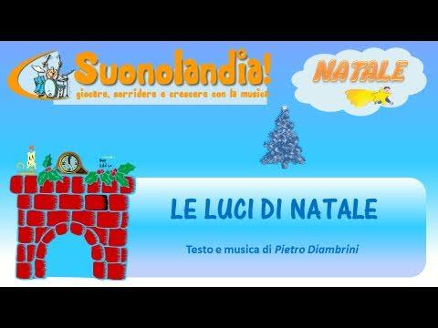 LE LUCI DI NATALE - Canzoni di Natale per bambini di Pietro Diambrini