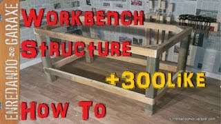 How to make a workbench frame. Rummageinthegarage