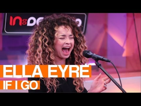 Ella Eyre - If I Go | Live Session