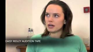 Daisy Ridley audition tape