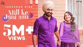 Mill Ke Jani Aan – Jaskaran Riarr – Sudesh Kumari Ft Sruishty Mann Video HD