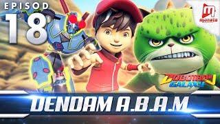 BoBoiBoy Galaxy EP18   Dendam A.B.A.M