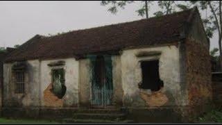 Bí ẩn ngôi nhà m.a 7 người mất, dân làng không dám đến gần