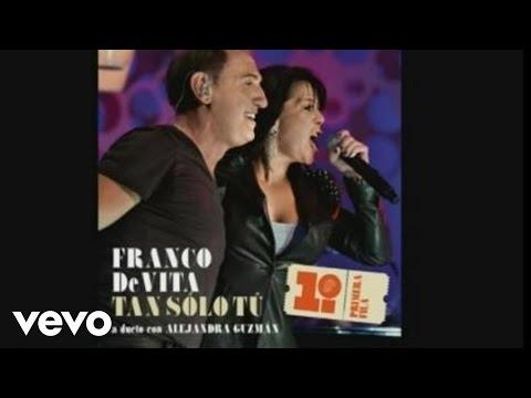 Franco de Vita - Tan Sólo Tú