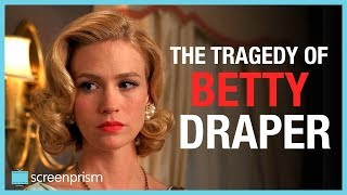 Mad Men: The Tragedy of Betty Draper