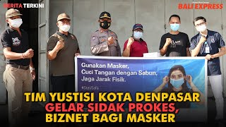 Tim Yustisi Kota Denpasar Gelar Sidak Prokes, Biznet Bagi Masker
