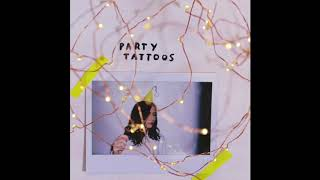 Party Tattoos (Official dodie Studio Version)