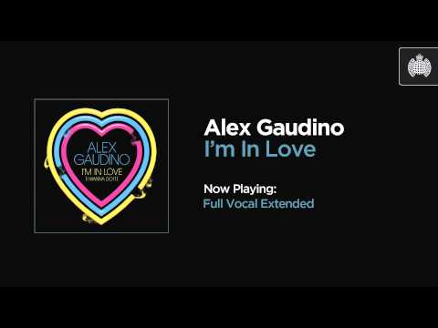 Alex Gaudino - I'm In Love (Full Vocal Extended)