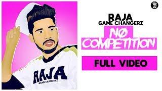 No Competetion – Raja Game Changerz