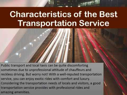 Characteristics of the Best Transportation Service