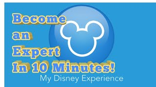 My Disney ExperienceMobile App Tips, Tricks Tutorial