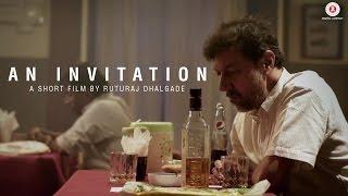 An Invitation | Short Film | Rajat Kapoor | Ruturaj Dhalgade