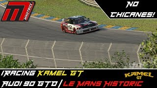 iRacing Kamel GT || Audi 90 GTO at Le Mans Historic (No Chicanes!)