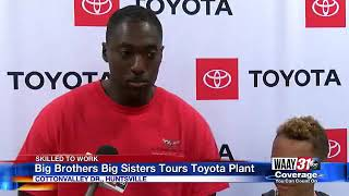 BIG BROTHERS BIG SISTERS TOUR HUNTSVILLE'S TOYOTA MANUFACTURING PLANT
