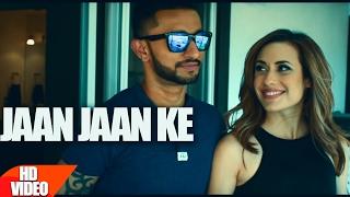 Jaan Jaan Ke – Sanj Pal