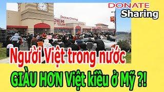 Ng,ư,ờ,i Việt tr,o,ng nước GIÀU H,Ơ,N Việt k,i,ề,u ở Mỹ ? - Donate Sharing
