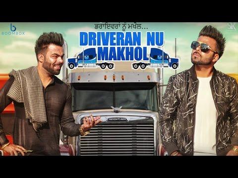 Driveran Nu Makhol Lyrics - Sarthi K