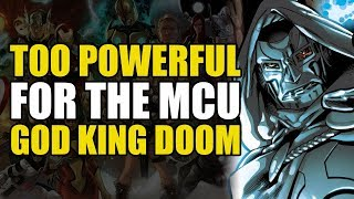 Too Powerful For Marvel Movies: God King Doom