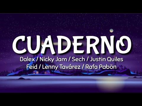 Dalex - Cuaderno ft. Nicky Jam, Sech, Justin Quiles, Feid, Lenny Tavarez, Rafa Pabön (LETRA)