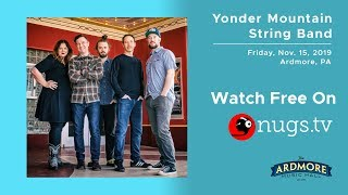 Yonder Mountain String Band Live at Ardmore Music Hall 11/15/19