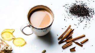 Masala Chai | Bon Appetit