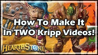 How To Make It In TWO Kripp Videos! - Boomsday / Hearthstone