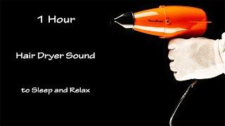 Hair Dryer Sound 77 | 1 Hour Binaural Recording | Lullaby to Sleep